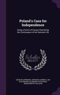 Poland's Case for Independence