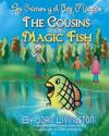 The Cousins and the Magic Fish - Los Primos y El Pez Magico Bilingual