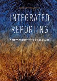 Integrated Reporting: A New Accounting Disclosure