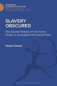 Slavery Obscured