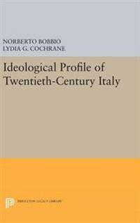 Ideological Profile of Twentieth-Century Italy