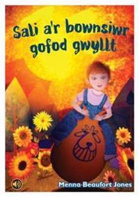 Llyfrau Llafar a Phrint: Sali a'r Bownsiwr Gofod Gwyllt
