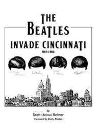 The Beatles Invade Cincinnati