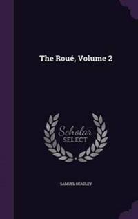 The Roue, Volume 2