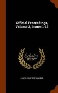Official Proceedings, Volume 3, Issues 1-12