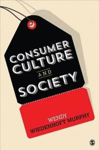 Consumer Culture and Society