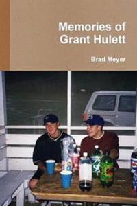 Memories of Grant Hulett