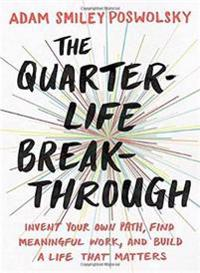 The Quarter-Life Breakthrough