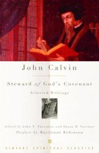 Steward of God's Covenant: Selected Writings