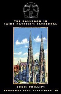 The Ballroom in Saint Patrick's Cathedral