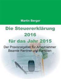 Die Steuererklärung 2016 für das Jahr 2015