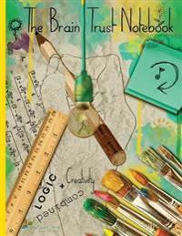 The Brain Trust Notebook