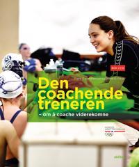 Den coachende treneren: Om å coache viderekomne; Bok 2 - Frank E. Abrahamsen, Erlend O. Gitsø pdf epub