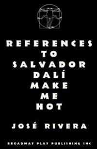 References to Salvador Dali Make Me Hot