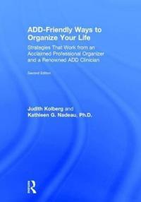 ADD-Friendly Ways to Organize Your Life