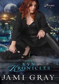The Kyn Kronicles: Books 1 - 4
