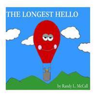 The Longest Hello