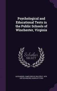 Psychological and Educational Tests in the Public Schools of Winchester, Virginia