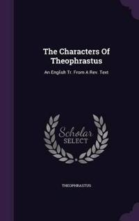 The Characters of Theophrastus