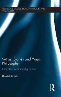S Tras, Stories and Yoga Philosophy: Narrative and Transfiguration
