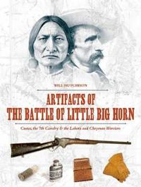 Artifacts of the Battle of Little Big Horn