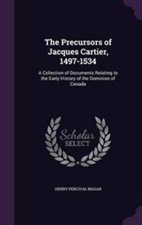 The Precursors of Jacques Cartier, 1497-1534