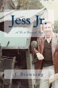 Jess Jr.: A Dyi Guy