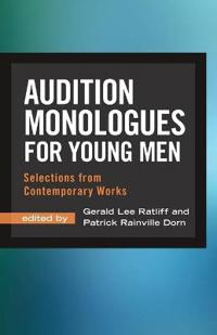 Audition Monologues for Young Men