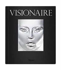 Visionaire: Experiences in Art and Fashion
