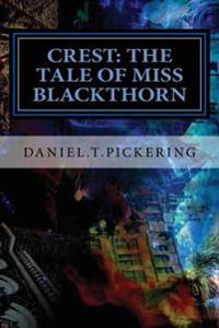 Crest: The Tale of Miss Blackthorn: Crest