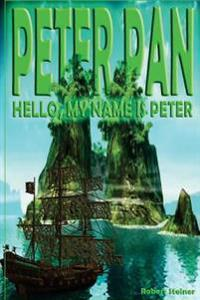 Peter Pan - Hello, My Name Is Peter