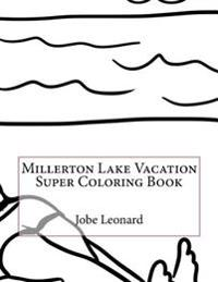 Millerton Lake Vacation Super Coloring Book