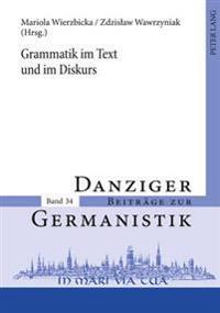 Grammatik Im Text Und Im Diskurs