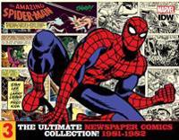 The Amazing Spider-Man: The Ultimate Newspaper Comics Collection Volume 3 (1981- 1982)