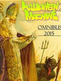 Halloween Machine 2015 Omnibus