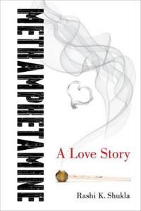Methamphetamine: A Love Story