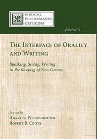 The Interface of Orality and Writing