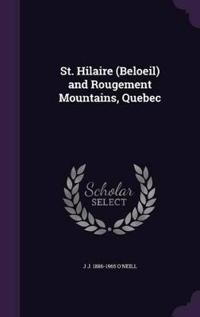 St. Hilaire (Beloeil) and Rougement Mountains, Quebec