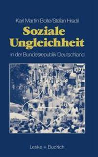 Soziale Ungleichheit in Der Bundesrepublik Deutschland