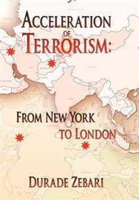 Acceleration of Terrorism