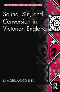 Sound, Sin, and Victorian Religious Conversion