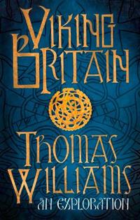 Viking britain - a history