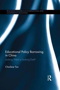 Educational Policy Borrowing in China