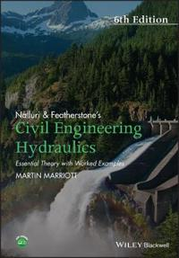Nalluri And Featherstone's Civil Engineering Hydraulics, 6th Edition