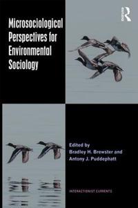 Microsociological Perspectives for Environmental Sociology