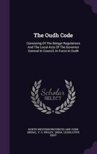 The Oudh Code