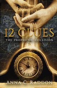 12 Clues: The Prophetic Collision