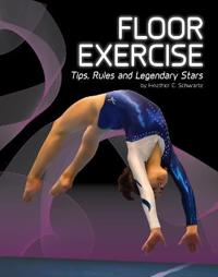 Floor exercise - tips, rules, and legendary stars