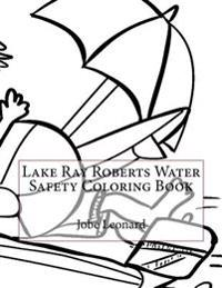 Lake Ray Roberts Water Safety Coloring Book