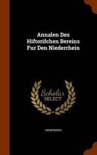 Annalen Des Hiftorifchen Bereins Fur Den Niederrhein